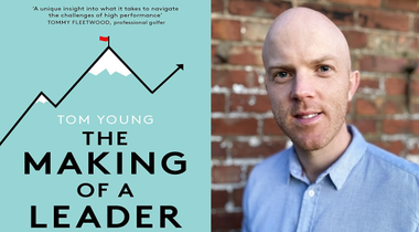 The Evolving Leader: An interview with Tom Young, performance psychologist and acclaimed author
